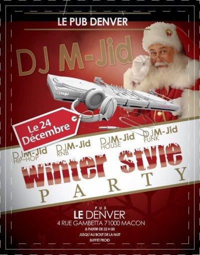 """c le fréro DJ M-JID  soirée trés shoow""""Winter Style Party"""" le 24 Décembre a partir De 22:00 JUSQU'AU BOUT DE LA NUIT! 4RUE GAMBETTA 71000 MACON"""