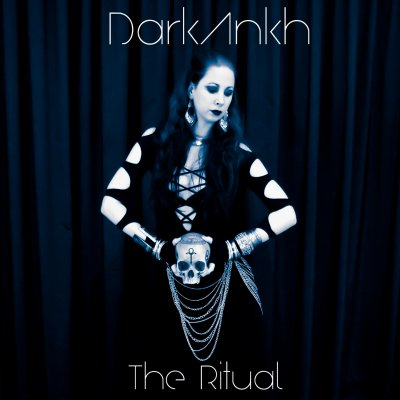 "Le 3éme Album de DarkAnkh ""The Ritual"" en ligne!!!"