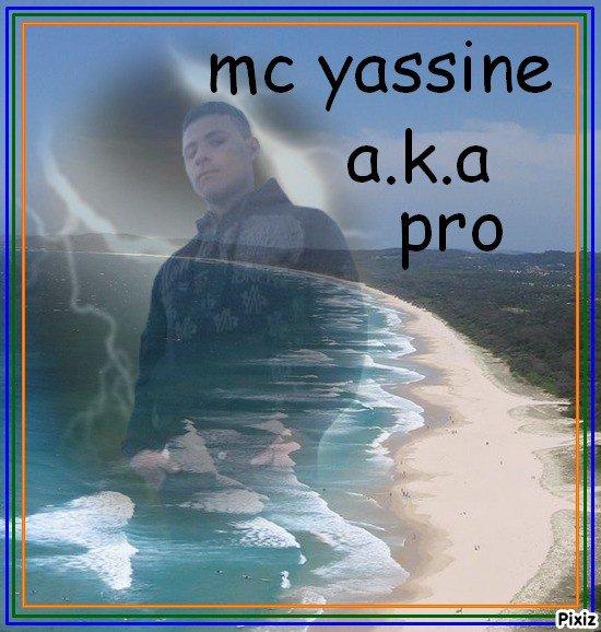 mc yassine a.k.a  pro
