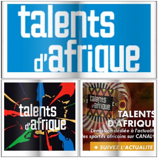 L'émission qui met en avant les TALENTS D'AFRIQUE