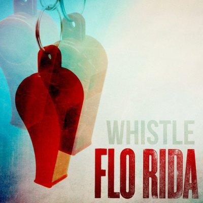 Whistle de Flo Rida sur Skyrock