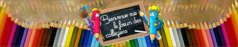 Forum des collégiens !
