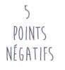 Points négatifs (et se motiver)
