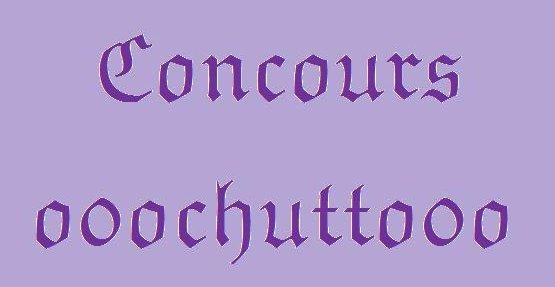 ~ Concours o0ochutto0o !!! ~
