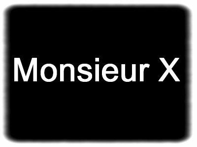 Pour Monsieur X