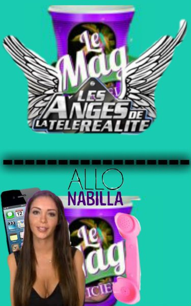 Les Anges 6...THE END. Allo Nabilla,Hello!!