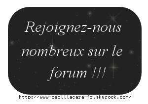 ~ Le forum ceciliacara.fr ~