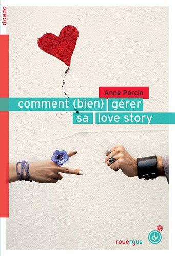 Comment (bien) gérer sa love story - Campus Tome 0.