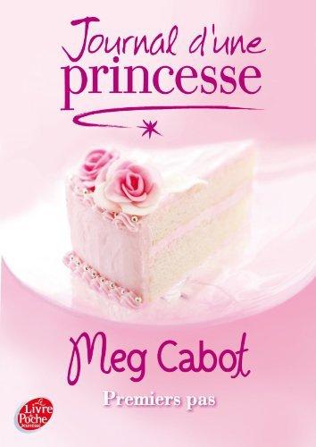 Journal d'une Princesse Tome 2 : Premiers pas -  Quatre filles et un jean tome 3 : Le troisième été