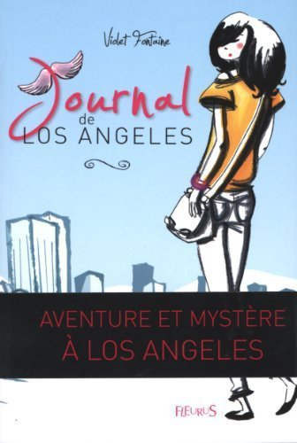 Journal de Los Angeles : Tome 1