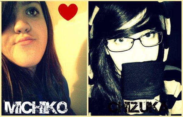 Chizuka &' Michiko une grande histoire d'amour ♥