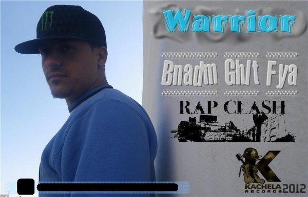 Warrior - Bnadm Ghlt Fya (Clash)