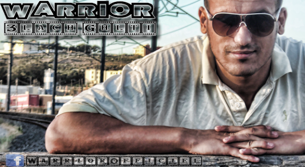 Warrior - 3lach Ghlti
