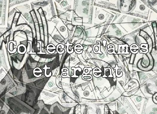 Collecte d'âmes et d'argent