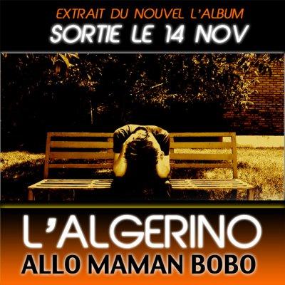 Correct / L'Algérino : Allo Maman Bobo (2011)