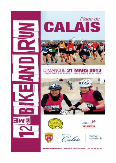 Bike & Run de Calais - Dimanche 31 Mars 2013