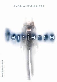 Terrienne, Jean-Claude Mourlevat, Gallimard Jeunesse