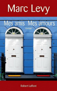 Mes amis mes amours, Marc Lévy, Pocket