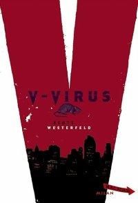 V-Virus, Scott Westerfeld, Macadam, Milan