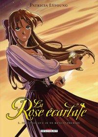 La Rose Écarlate, Patricia Lyfoung, Delcourt