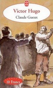 Claude Gueux, Victor Hugo, Le livre de poche
