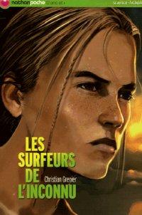 Les surfeurs de l'inconnu, Christian Grenier, Nathan Poche