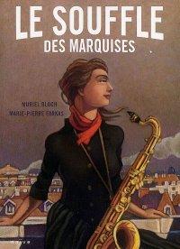 Le souffle des marquises,  Muriel Bloch et Marie-Pierre Farkas, Naïve