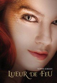Lueur de feu, Sophie Jordan, Gallimard Jeunesse