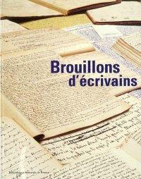 Brouillons d'écrivains, Bibliothèque Nationale de France
