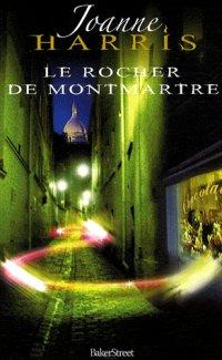 Le Rocher de Montmatre, Joanne Harris, Baker Street / !\ Spoilers / !\