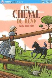 Un cheval de rêve, Évelyne Brisou-Pellen, C'est la vie !, Nathan poche
