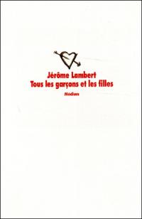 Tous les garcons et les filles, Jérôme Lambert, Médium, L'école des loisirs