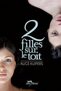 2 filles sur le toit, Alice Kuipers, Wiz, Albin Michel