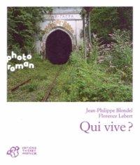 Qui vive ?, Jean-Philippe Blondel &  Amoureux grave, Élisabeth Brami, Photoroman, Éditions Thierry Magnier