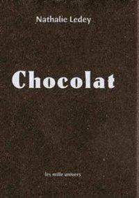 Chocolat, Nathalie Ledey, Les belles histoires du père Casserole, Les mille univers