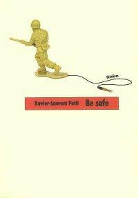 Be Safe, Xavier-Laurent Petit, Médium, L'école des loisirs