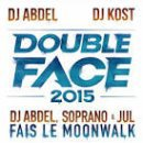 Fais Le Moonwalk de Soprano Feat. Jul & Dj Abdel sur Skyrock