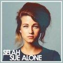 Alone de Selah Sue Feat. Guizmo sur Skyrock