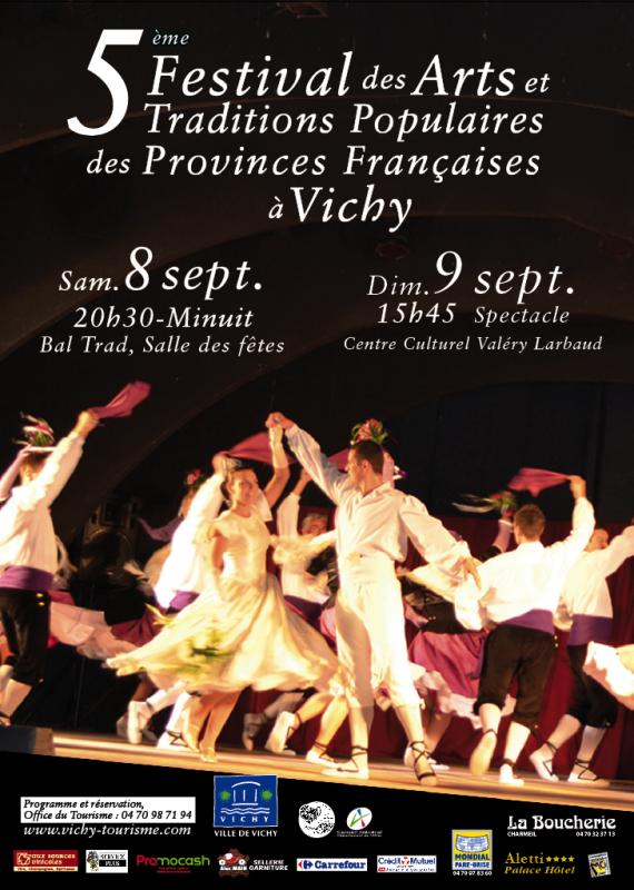 5ème Festival des Arts et Traditions Populaire des Provinces Française à VICHY les 8 et 9 Septembre 2012.