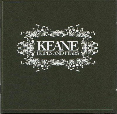 Hopes and Fears / KEAN / She as no time (2004)
