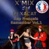 X'Mix - Rap Français - Remember Vol.1