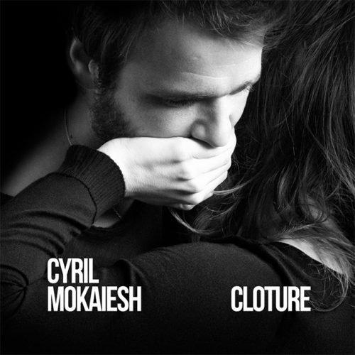 """ELODIE FREGE DANS LE NOUVEL ALBUM DE CYRIL MOKAIESH : """" CLÔTURE """""""