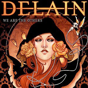 "Delain - ""We Are The Others"" - 2012"