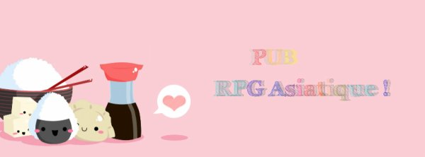 PUB : RPG Asiatique !