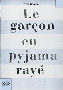 Septième livre choisi: Le garçon au pyjama rayé.
