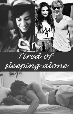 [Fic No. 41] Tired of sleeping alone.