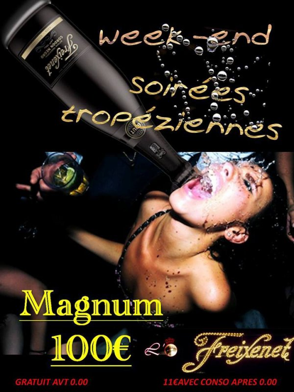 LANCEMENT DES MAGNUMS DE BULLES A 100¤ TOUT LE WEEK END DS LE CADRE DES SOIREES CHAUDES ET GLAMOURS DES NUITS DE ST TROPEZ!!!!!!!