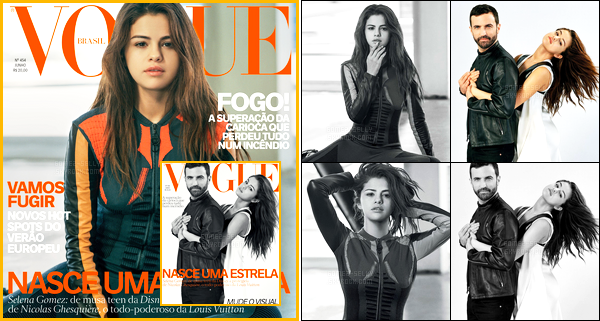 Selena G. fera la couverture du magazine «VOGUE Brasil» du mois de Juillet !