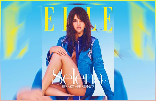 Selena fera la couverture du magazine « ELLE US » pour le mois d'Octobre !