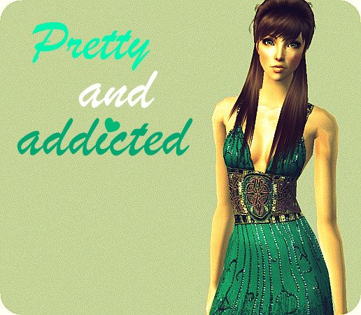 Pretty & Addicted